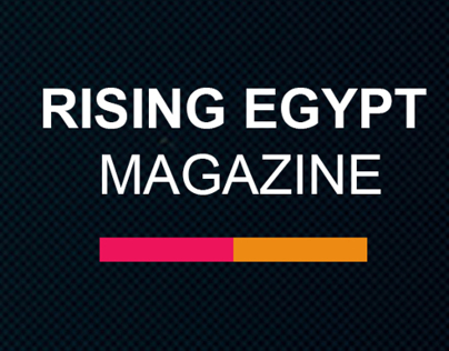 Rising Egypt Magazine