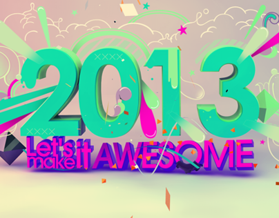 2013 - Lets Make It Awesome