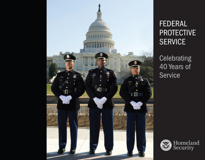 DHS: Federal Protective Service - 40th Anniversary Book