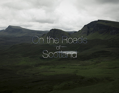 On the Roads - Scotland