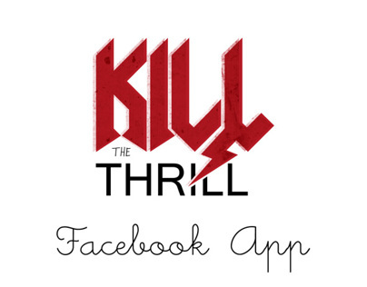 Kill The Thrill - Facebook App