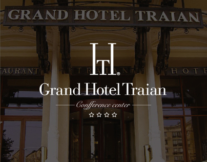 Grand Hotel Traian - Rebrand Project Proposal
