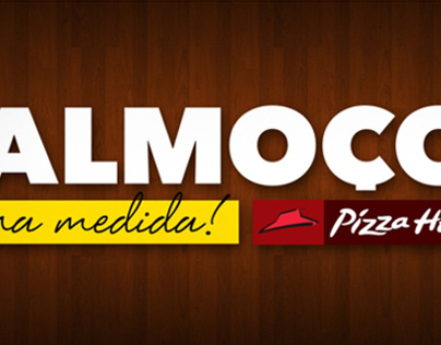 Almoço na Medida Pizza Hut
