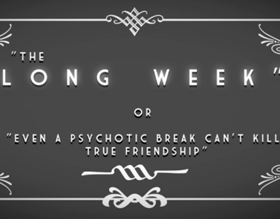 "Opening Titles for ""The Long Week"""