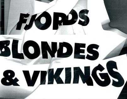 Fjords, Blondes & Vikings