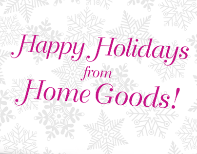 HOMEGOODS HOLIDAY