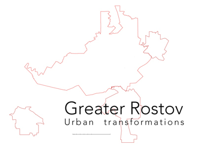 Greater Rostov.Urban transformation. Analysis