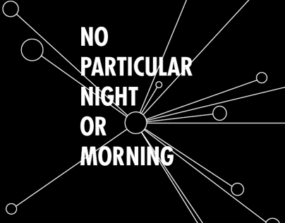 No Particular Night or Morning Book Design