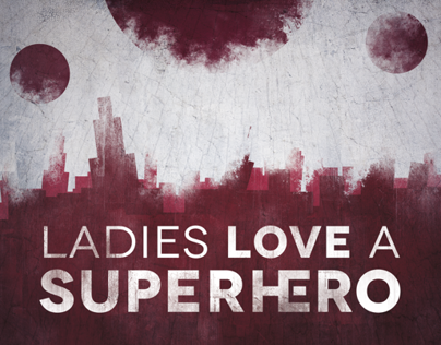 Ladies Love A Superhero - Brand Identity/Artwork