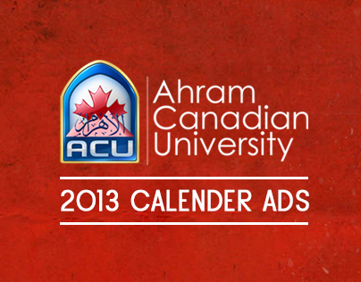 Ahram Canadian University - 2013 Calender Ads