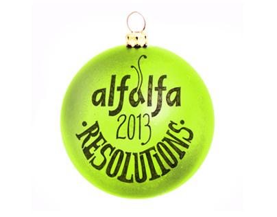Alfalfa 2013 Resolutions