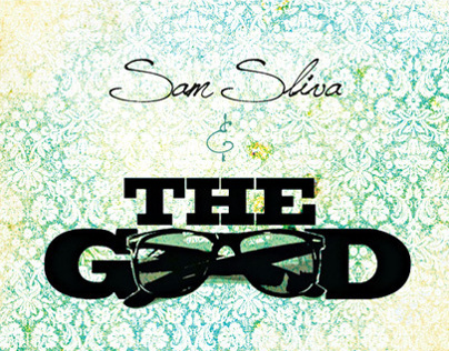 Album Artwork - Sam Sliva & The Good