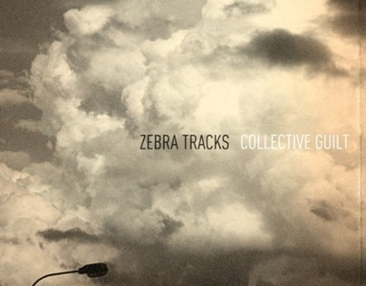 ZEBRA TRACKS - COLLECTIVE GUILT LP (2012)