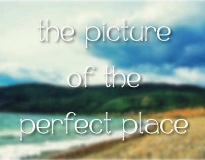 The picture of the perfect place