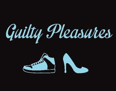 Guilty Pleasures