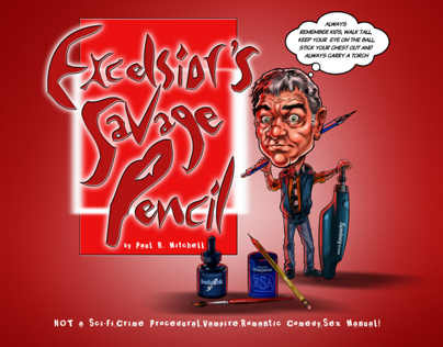Excelsiors Savage Pencil is PUBLISHED!