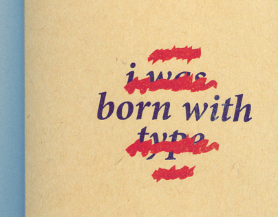 I Was Born With Type