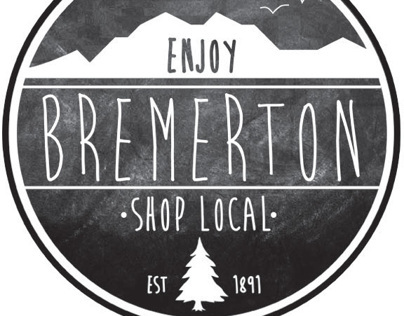 Shop Local, Love local, Live local // Bremerton, wa.