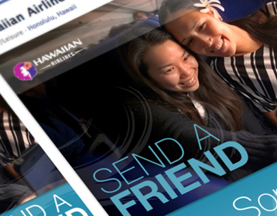 Send A Friend mobile/desktop apps – Hawai'ian Airlines