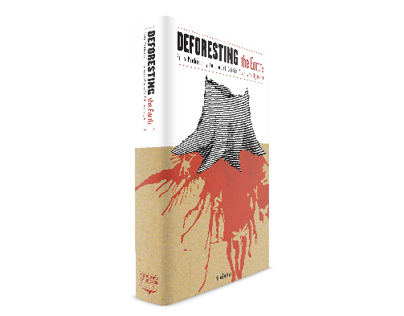 Deforesting The Earth Book Jacket