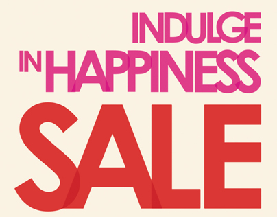 Indulge In Happiness Sale Magazine Ad