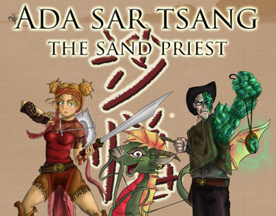 """Ada Sar Tsang: The Sand Priest""- Character Design"