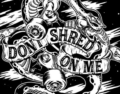 Don't Shred On Me