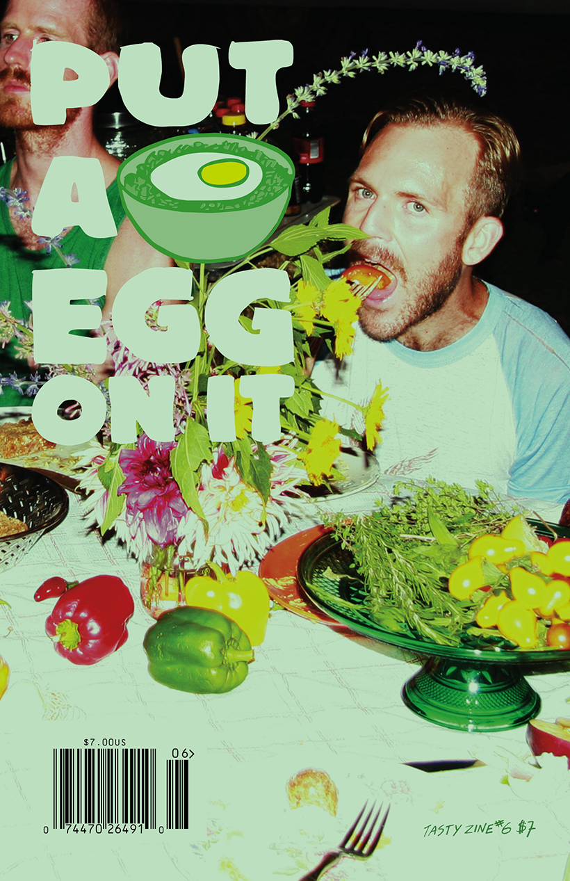 Put A Egg On It: Tasty Zine