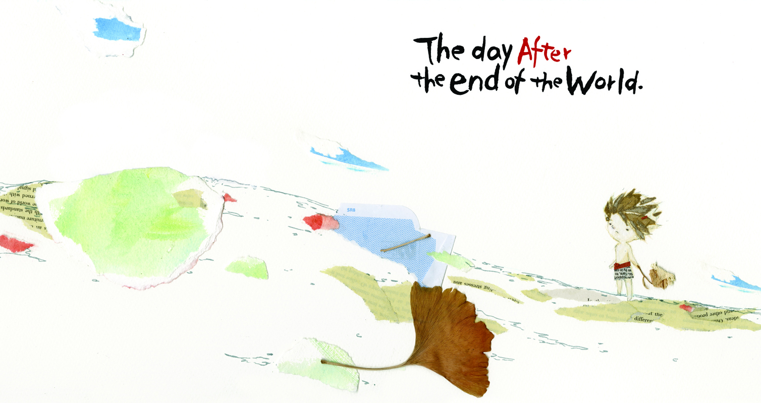 The day after the end of the world