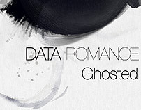 Data Romance - Ghosted