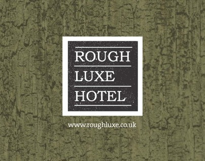 Rough Luxe Hotel - Brochure