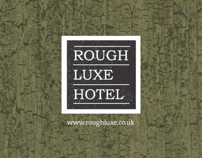 Rough Luxe Hotel - Brochure