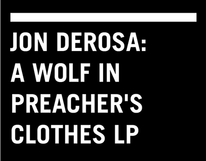 Jon DeRosa A Wolf In Preachers Clothes
