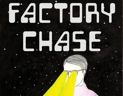 Factory Chase - Pins and Needles