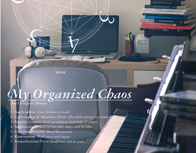 My Organized Chaos: One Designers Process