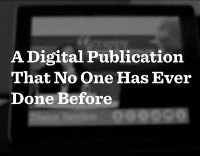A Digital Publication That No One Has Done Before