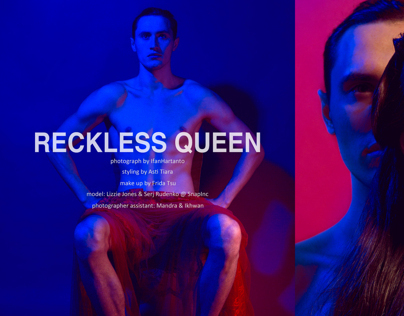 Reckless Queen