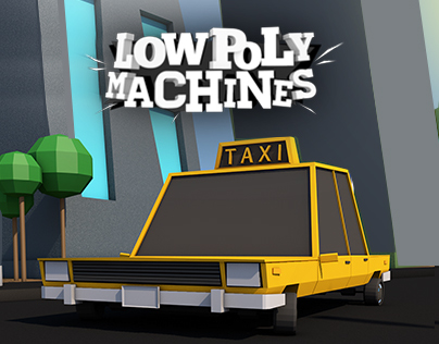 Low poly machines