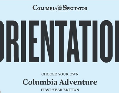 Columbia Daily Spectator -- Freshman Orientation Guide