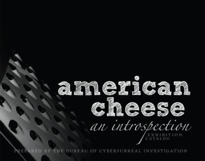 American Cheese: an introspection