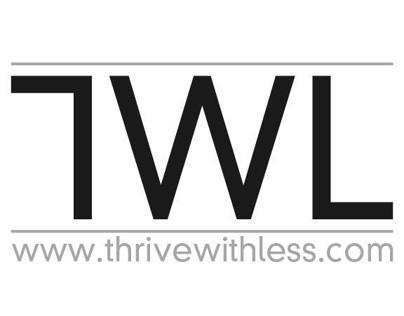 Thrive With Less Campaign