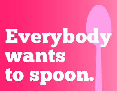 Everybody wants to Spoon - Billboard Campaign
