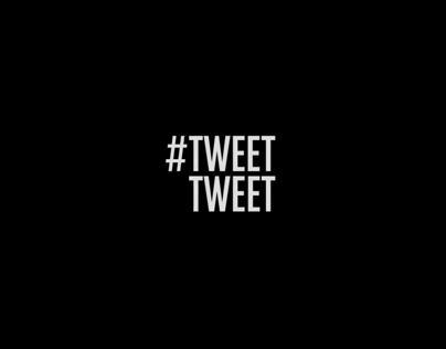 #Tweet Tweet