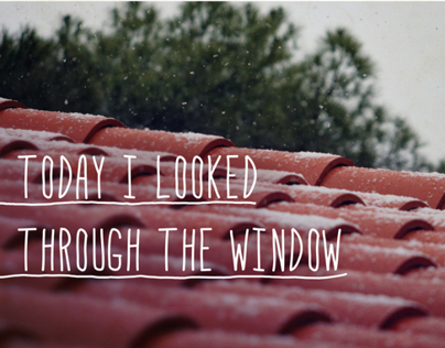 """Today I looked through the window"" poster"