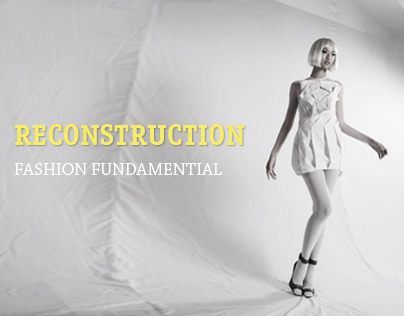 Reconstruction, Fashion Fundamential