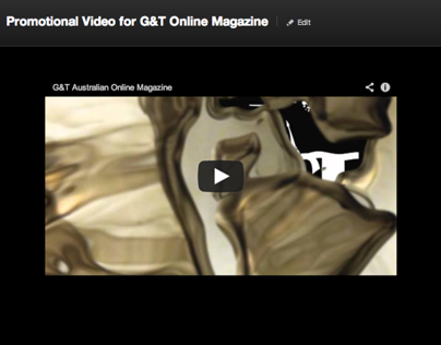Promotional Video for G&T Online Magazine