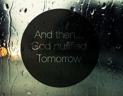 And then...God nullified Tomorrow