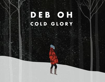 Deb Oh Cold Glory EP