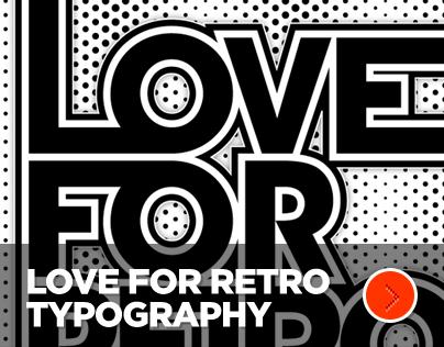 Love For Retro Typography