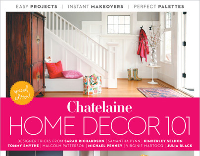 Chatelaine Magazine - Home Decor 101, Special Edition